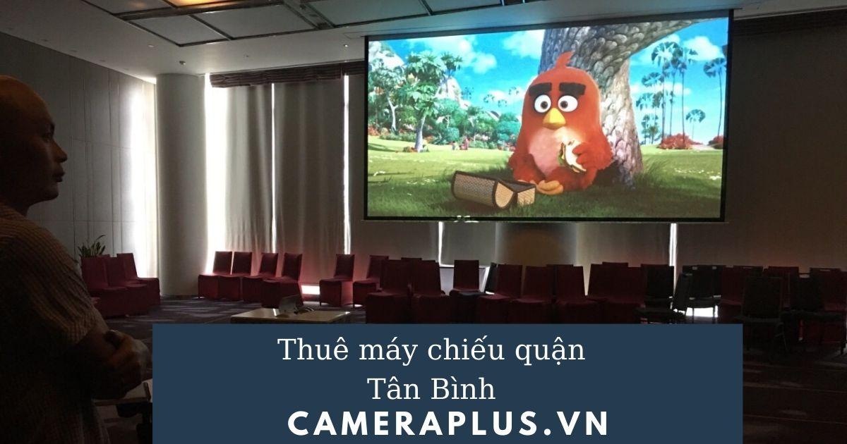Thuê máy chiếu quận Tân Bình